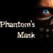 Phantom's Mask: Prologue